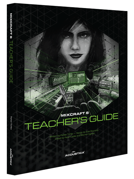 Mixcraft 8 Teacher's Guide